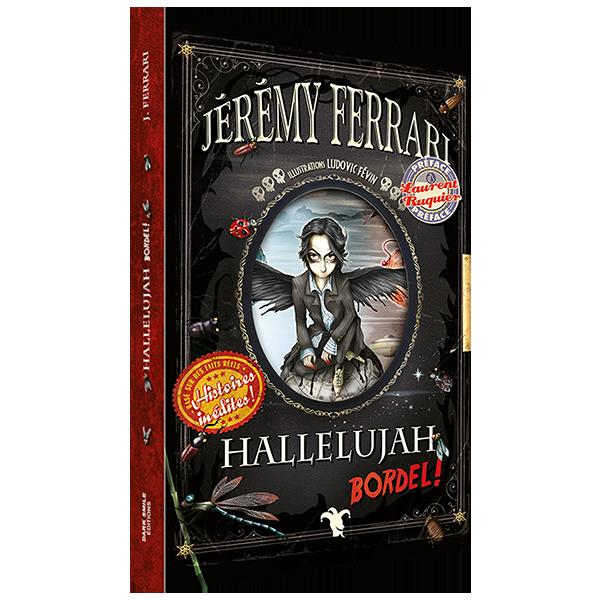 Livre Hallelujah Bordel, Jérémy Ferrari